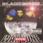 Black Moon – 1999 – Warzone: Revisited (2005-Reissue)