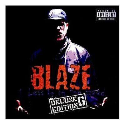 Blaze Ya Dead Homie - 2001 - 1 Less G In The Hood (2006-Deluxe G Edition)