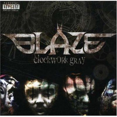 Blaze Ya Dead Homie - 2007 - Clockwork Gray