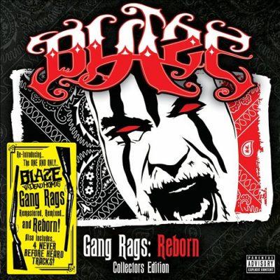 Blaze Ya Dead Homie - 2014 - Gang Rags: Reborn