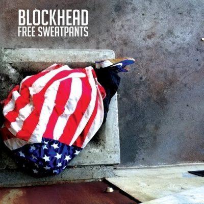 Blockhead - 2019 - Free Sweatpants