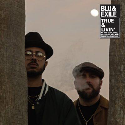 Blu & Exile - 2019 - True & Livin' EP