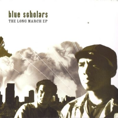 Blue Scholars - 2005 - The Long March EP