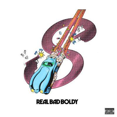 Boldy James & Real Bad Man - 2020 - Real Bad Boldy