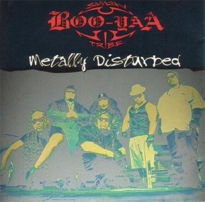 Boo-Yaa T.R.I.B.E. - 1996 - Metally Disturbed EP