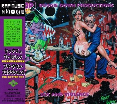 Boogie Down Productions - 1992 - Sex And Violence (Japan Edition)