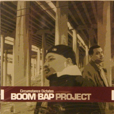 Boom Bap Project - 2001 - Circumstance Dictates