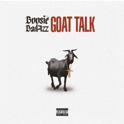 Boosie Badazz - 2019 - Goat Talk