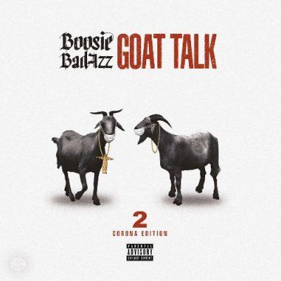 Boosie Badazz - 2020 - Goat Talk 2