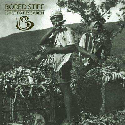 Bored Stiff - 2001 - Ghetto Research