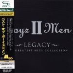 Boyz II Men – 2001 – Legacy: The Greatest Hits Collection (2009-Japan Edition)