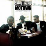 Boyz II Men – 2007 – Motown – Hitsville USA