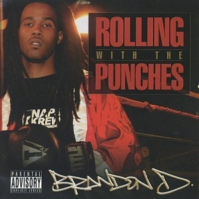 Brandon D - 2005 - Rolling With The Punches