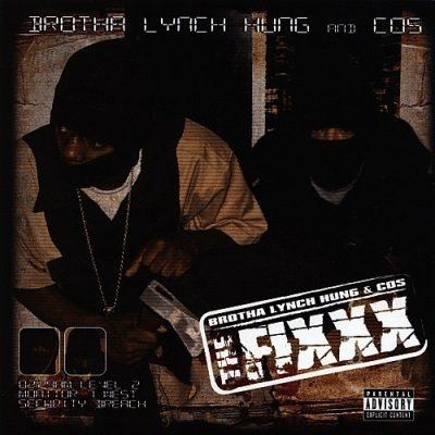 Brotha Lynch Hung & COS - 2007 - The Fixxx
