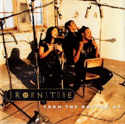 Brownstone - 1994 - From The Bottom Up