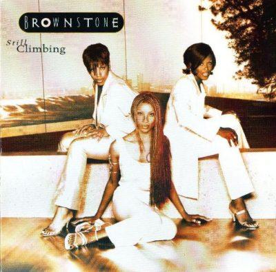 Brownstone - 1997 - Still Climbing