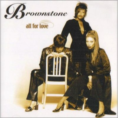 Brownstone - 2000 - All For Love