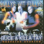 Bully's Wit Fully's – 2000 – Westside Stories