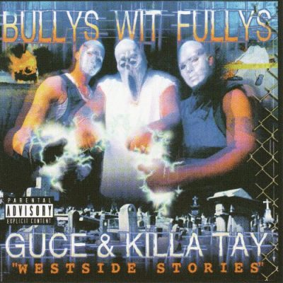 Bully's Wit Fully's - 2000 - Westside Stories
