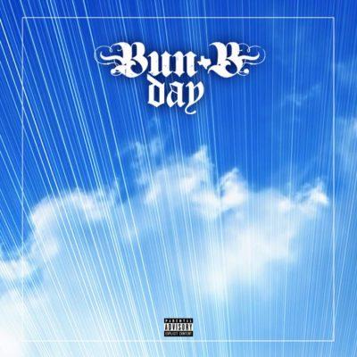 Bun B - 2019 - Bun B Day EP