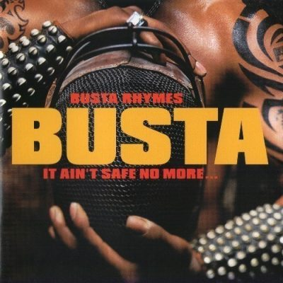 Busta Rhymes - 2002 - It Ain't Safe No More... (Japan Edition)