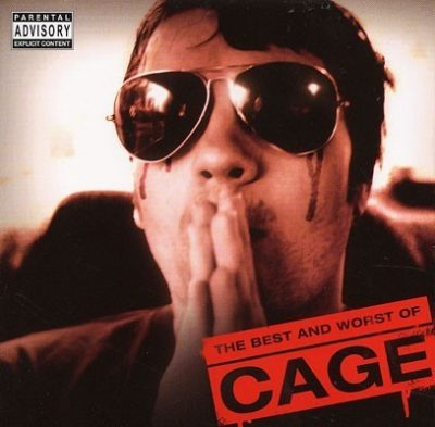 Cage - 2008 - The Best And Worst Of Cage