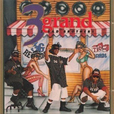 3 Grand - 1993 - 3 Bad Brothers