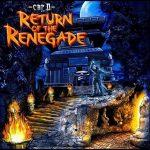 Capital D – 2007 – Return Of The Renegade