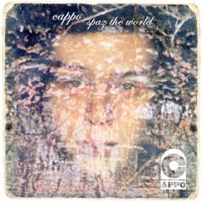 Cappo - 2003 - Spaz The World
