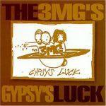 3 Melancholy Gypsys – 1998 – Gypsy's Luck