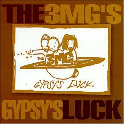 3 Melancholy Gypsys - 1998 - Gypsy's Luck