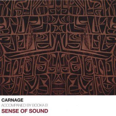 Carnage The Executioner - 2007 - Sense Of Sound