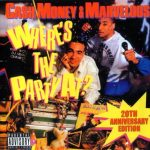 Cash Money & Marvelous – 1988 – Where's The Party At? (2008-20th Anniversary Edition)
