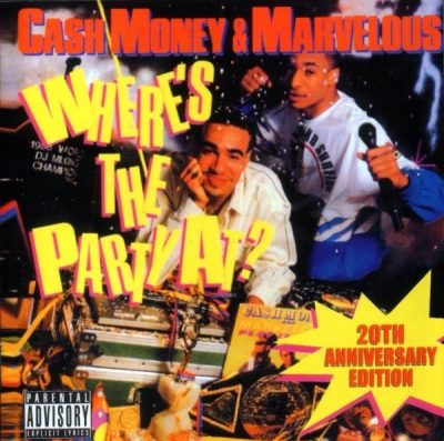 Cash Money & Marvelous - 1988 - Where's The Party At? (2008-20th Anniversary Edition)