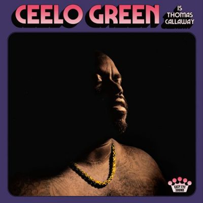 Cee-Lo Green - 2020 - Cee-Lo Green Is Thomas Callaway [24-bit / 48kHz]