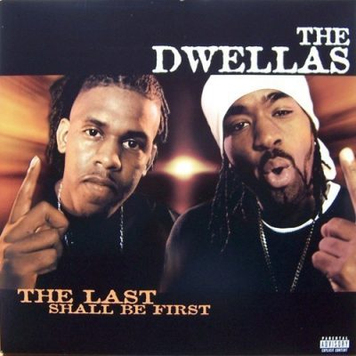 The Dwellas - 2000 - The Last Shall Be First