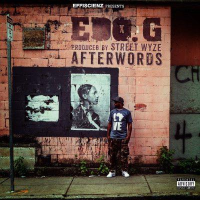 Ed O.G. & Street Wyze - 2015 - Afterwords