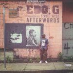 Ed O.G. & Street Wyze – 2015 – Afterwords (Coloured Vinyl 24-bit / 96kHz)