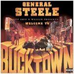 General Steele – 2009 – Welcome To Bucktown