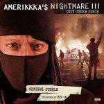 General Steele – 2021 – AmeriKKKa's Nightmare III – City Under Siege