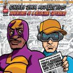 Chali 2na & Krafty Kuts – 2019 – Adventures Of A Reluctant Superhero