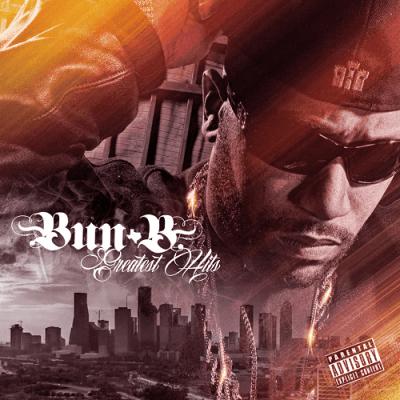 Bun B - 2018 - Greatest Hits