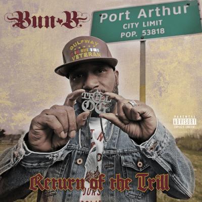 Bun B - 2018 - Return Of The Trill