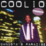 Coolio – 1995 – Gangsta's Paradise (25th Anniversary Edition / 2020-Remastered)