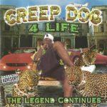 Creep Dog – 1998 – Creep Dog 4 Life: The Legend Continues