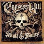Cypress Hill – 2000 – Skull & Bones (Japan Edition)