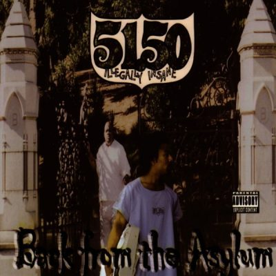 51.50 Illegally Insane - 2002 - Back From The Asylum
