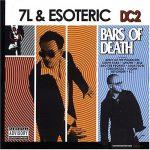 7L & Esoteric – 2004 – DC2: Bars Of Death