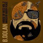 B. Dolan – 2012 – House Of Bees Vol. 2