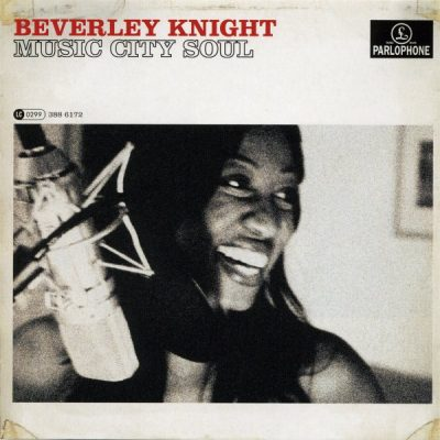 Beverley Knight - 2007 - Music City Soul